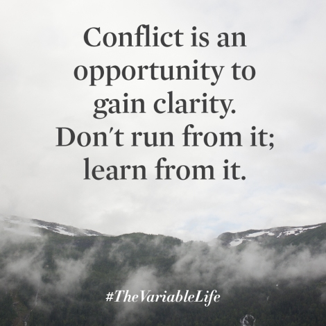 The Variable Life conflict opportunity clarity